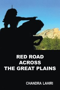 Red Road Across the Great Plains (häftad)