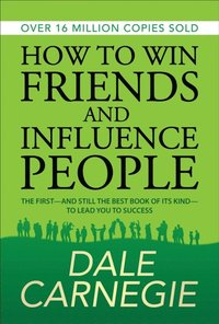 How to Win Friends and Influence People (e-bok)