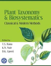Plant Toxonomy And Biosystematics Inbunden