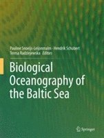 Biological Oceanography of the Baltic Sea (inbunden)