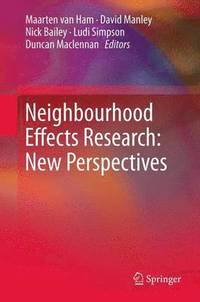 Neighbourhood Effects Research: New Perspectives (häftad)