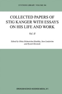 Collected Papers of Stig Kanger with Essays on his Life and Work Volume II (e-bok)