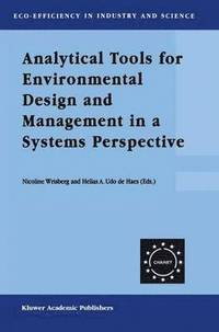 Analytical Tools for Environmental Design and Management in a Systems Perspective (häftad)