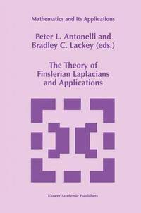 The Theory of Finslerian Laplacians and Applications (häftad)