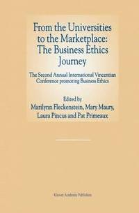 From the Universities to the Marketplace: The Business Ethics Journey (häftad)