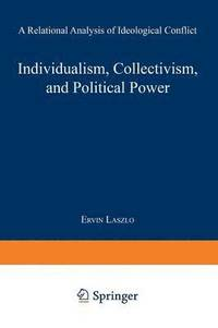 Individualism, Collectivism, and Political Power (häftad)