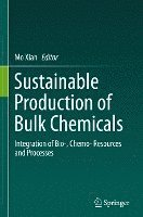 Sustainable Production of Bulk Chemicals (inbunden)