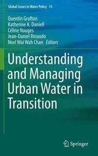Understanding and Managing Urban Water in Transition (inbunden)