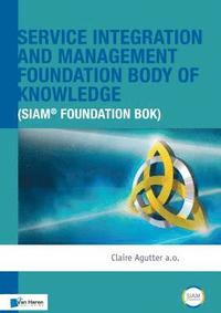 Service Integration and Management Foundation Body of Knowledge (inbunden)