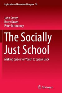 The Socially Just School (häftad)