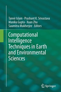 Computational Intelligence Techniques in Earth and Environmental Sciences (häftad)