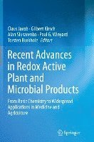Recent Advances in Redox Active Plant and Microbial Products (häftad)