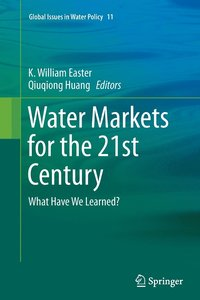 Water Markets for the 21st Century (häftad)