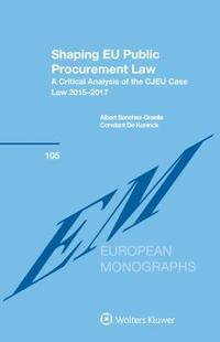 Shaping EU Public Procurement Law (inbunden)