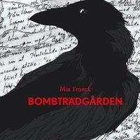 Bombträdgården (ljudbok)