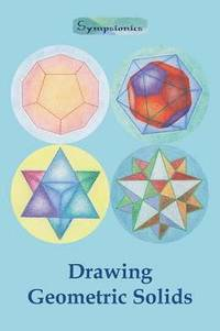 Drawing Geometric Solids (häftad)