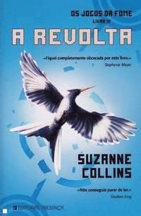f80f60b89d103 O jogos da fome. Livro III A revolta - Suzanne Collins - Häftad ...