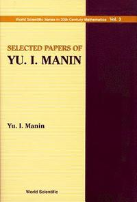 Selected Papers Of Yu I Manin (inbunden)