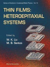 Thin Films: Heteroepitaxial Systems (inbunden)
