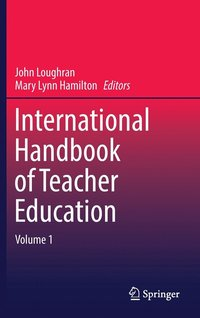 International Handbook of Teacher Education (inbunden)