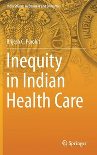 Inequity in Indian Health Care (inbunden)