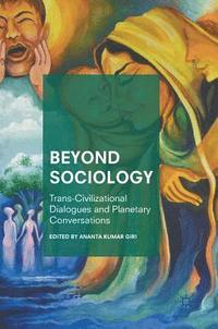 Beyond Sociology (inbunden)