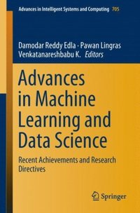 Advances in Machine Learning and Data Science (e-bok)