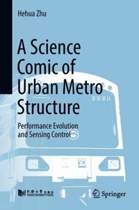 Science Comic of Urban Metro Structure (e-bok)