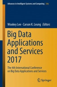 Big Data Applications and Services 2017 (e-bok)