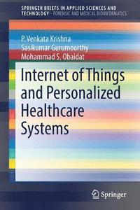 internet of things and personalized healthcare systems p venkata