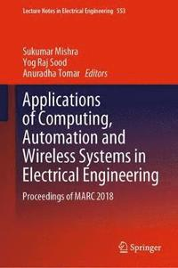 Applications of Computing, Automation and Wireless Systems in Electrical Engineering (inbunden)