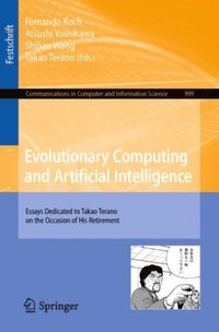 Evolutionary Computing and Artificial Intelligence (e-bok)