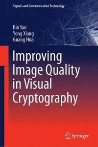 Improving Image Quality in Visual Cryptography (inbunden)