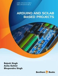 Arduino and Scilab based Projects (e-bok)