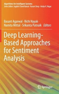 Deep Learning-Based Approaches for Sentiment Analysis (inbunden)