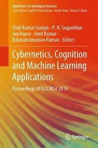 Cybernetics, Cognition and Machine Learning Applications (inbunden)