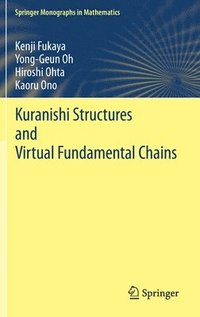 Kuranishi Structures and Virtual Fundamental Chains (inbunden)