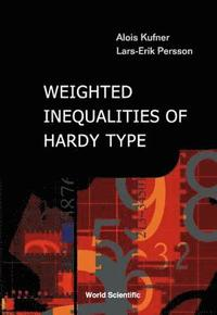 Weighted Inequalities Of Hardy Type (inbunden)