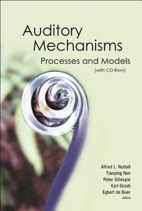 Auditory Mechanisms: Processes And Models - Proceedings Of The Ninth International Symposium (With Cd-rom) (inbunden)