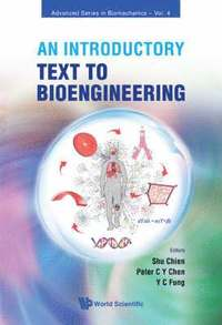 Introductory Text To Bioengineering, An (häftad)