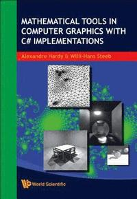 Mathematical Tools In Computer Graphics With C# Implementations (inbunden)