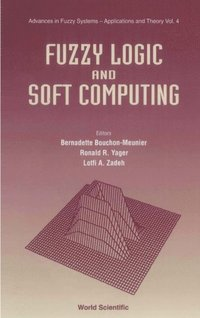 Fuzzy Logic And Soft Computing (e-bok)