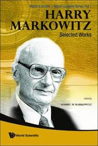 Harry Markowitz: Selected Works (häftad)