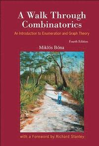 A walk through combinatorics:an introduction to enumeration and.
