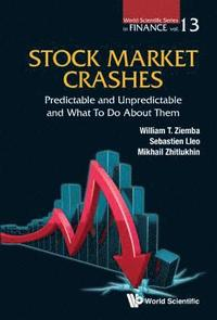 Stock Market Crashes: Predictable And Unpredictable And What To Do About Them (häftad)