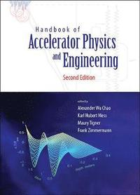Handbook Of Accelerator Physics And Engineering (2nd Edition) (inbunden)