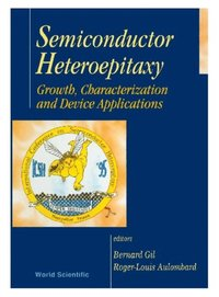 Semiconductor Heteroepitaxy: Growth Characterization And Device Applications (e-bok)