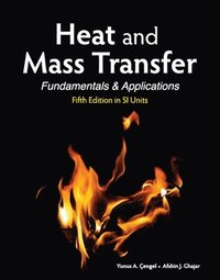 Heat and Mass Transfer (in SI Units) (häftad)
