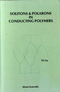 Solitons And Polarons In Conducting Polymers (e-bok)