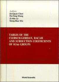 Tables Of Clebsch-gordan, Racah And Subduction Coefficients Of Su (N) Groups (inbunden)